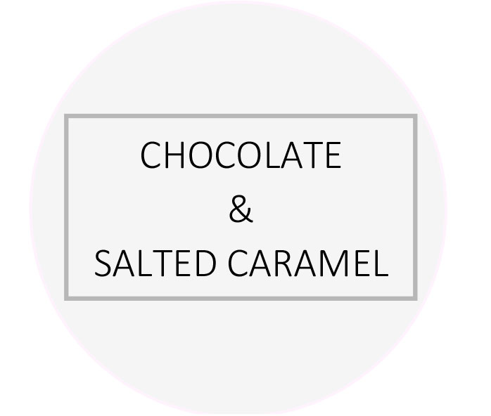 CHOCOLATE & SALTED CARAMEL
